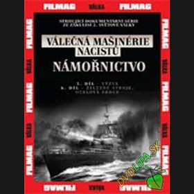 Válečná mašinérie nacistů Námornictvo– 3. DVD (The War Machines of WWII - The Nazis)