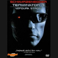 Terminátor 3: Vzpoura strojů (Terminator 3: Rise of the Machines)