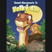 Země dinosaurů 3: Velký dar (The  Land Before Time III: The Time of the Great Giving) DVD