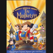 Tři mušketýři(Mickey, Donald, Goofy: The Three Musketeer)