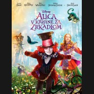 Alenka v říši divů: Za zrcadlem (Alice Through the Looking Glass) DVD