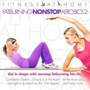 Fitness At Home - Fatburning Nonstop Aerobics 2 CD