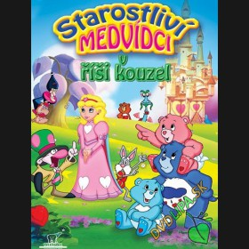 Starostliví medvídci v říši kouzel (Care Bears Adventure in Wonderland) DVD